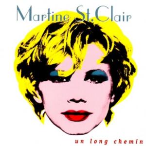 Martine St-Clair - Un long chemin